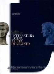 Corso integrato di letteratura latina. Per le Scuole superiori