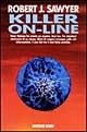Killer on-line