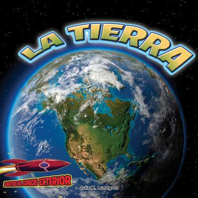 La Tierra /The Earth
