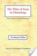 The Titles of Jesus in Christology