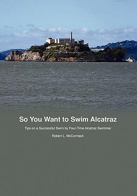 So You Want to Swim Alcatraz