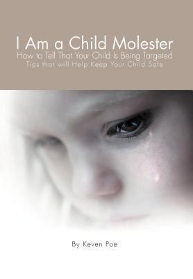 I Am a Child Molester