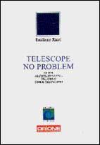 Telescope no problem