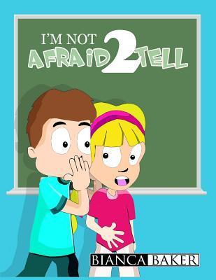 I'm Not Afraid 2 Tell