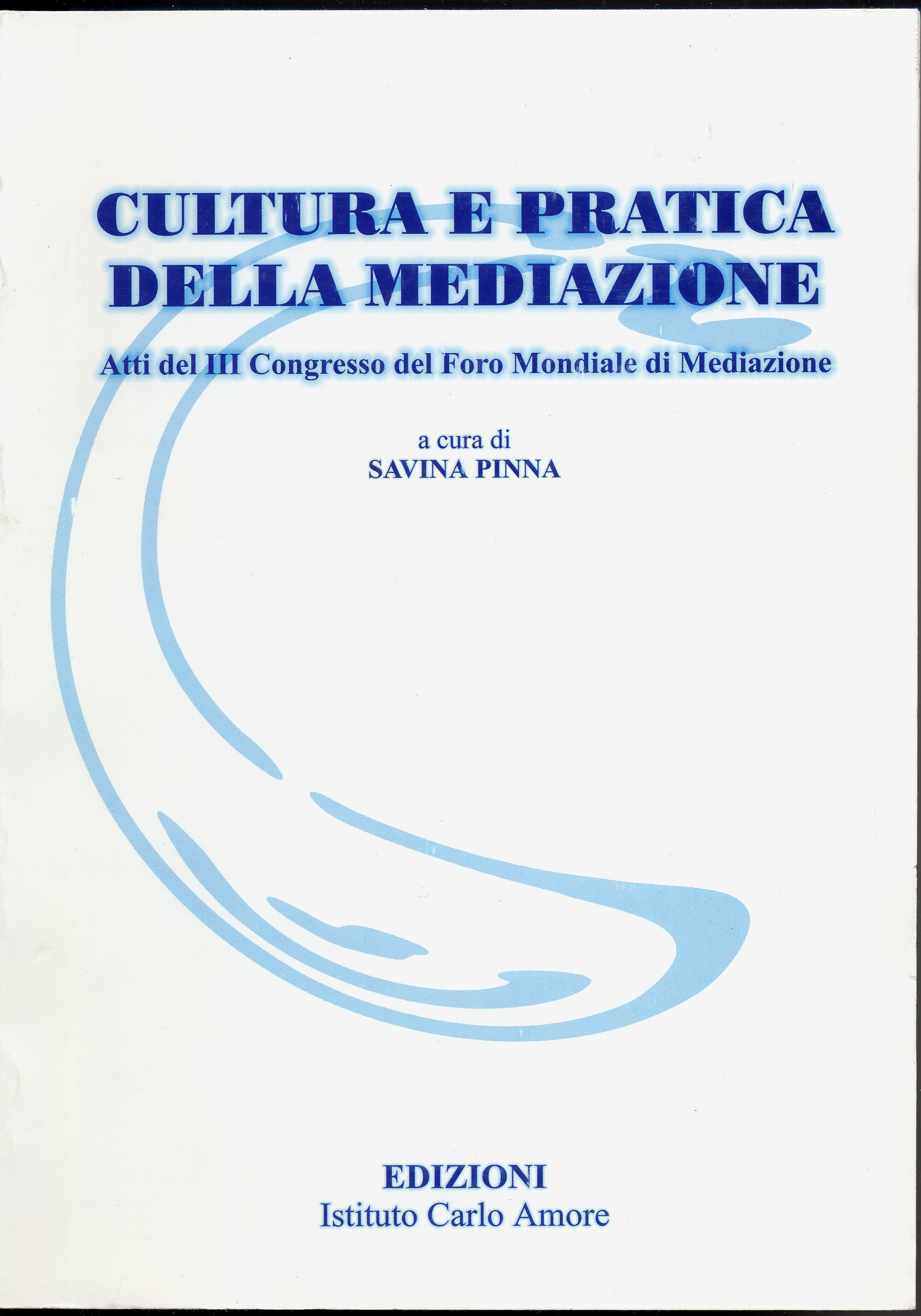 Cultura e pratica della mediazione