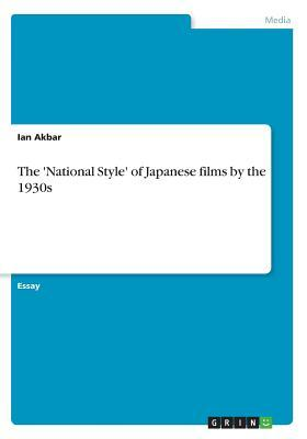 The 'National Style' of Japanese films by the 1930s