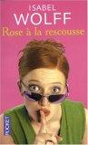 Rose à la rescousse