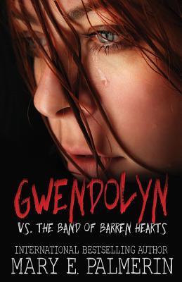 Gwendolyn Vs. the Band of Barren Hearts