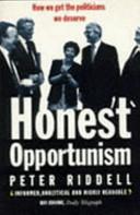 Honest Opportunism