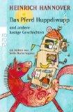 Das Pferd Huppdiwupp und andere lustige Geschichten