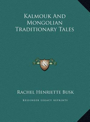 Kalmouk and Mongolian Traditionary Tales
