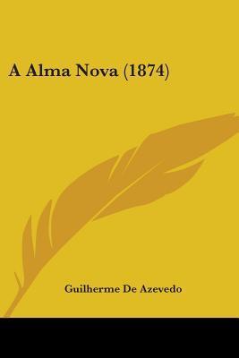 A Alma Nova (1874)