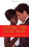 Loving the Head Man