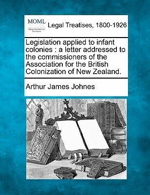Legislation Applied to Infant Colonies