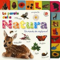 Le parole della natura. Un mondo da esplorare!