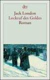 Lockruf des Goldes.