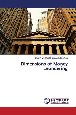 Dimensions of Money Laundering