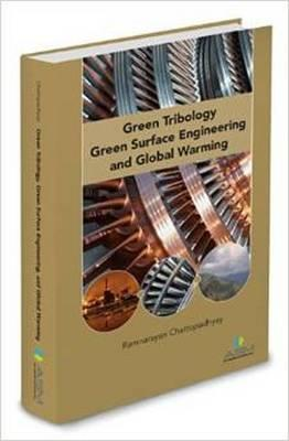 Green Tribology, Green Surface Engineering, and Global Warming