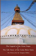 The Legend of the Great Stupa and the Life Story of the Lotus Born Guru
