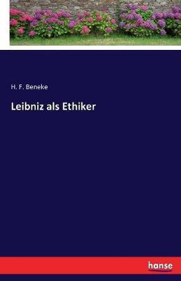 Leibniz als Ethiker