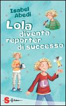 Lola diventa reporte...