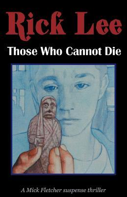 Those Who Cannot Die