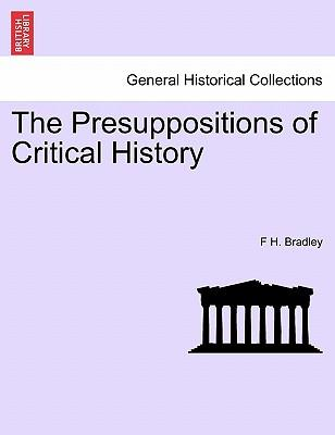 The Presuppositions of Critical History