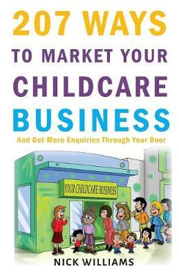 207 WAYS To Market Your Childcare Business