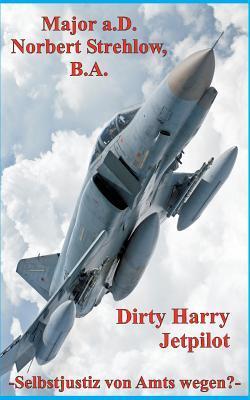 Dirty Harry - Jetpilot