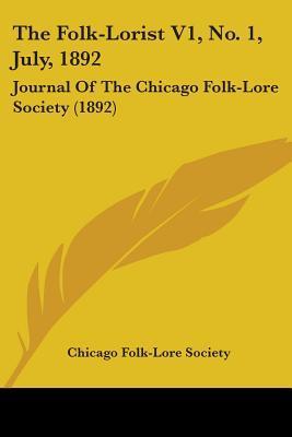 The Folk-Lorist V1, No. 1, July, 1892