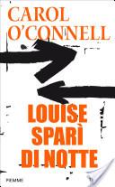 Louise spari di notte