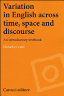 Variation in English Across Time, Space and Discourse