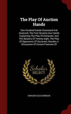 The Play of Auction Hands