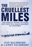 The Cruellest Miles