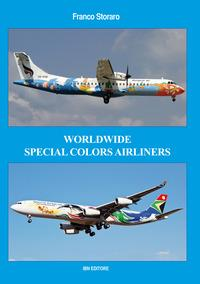 Worldwide special colors airliners. Ediz. italiana e inglese
