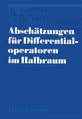 Abschätzungen Für Differentialoperatoren Im Halbraum