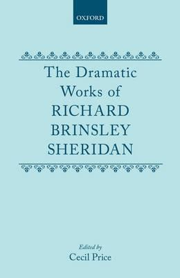 The Dramatic Works Richard Brinsley Sheridan