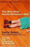 The Idiot Girls Action Adventure Club