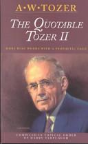 The Quotable Tozer II