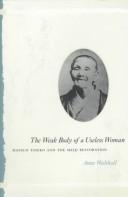 The Weak Body of a Useless Woman