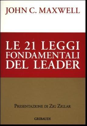 Le ventuno leggi fondamentali del leader
