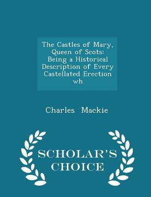 The Castles of Mary, Queen of Scots