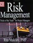 Risk Management, Tricks of the Trade for Project Managers