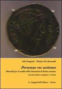 Personae res actiones. Materiali per lo studio delle istituzioni di diritto romani
