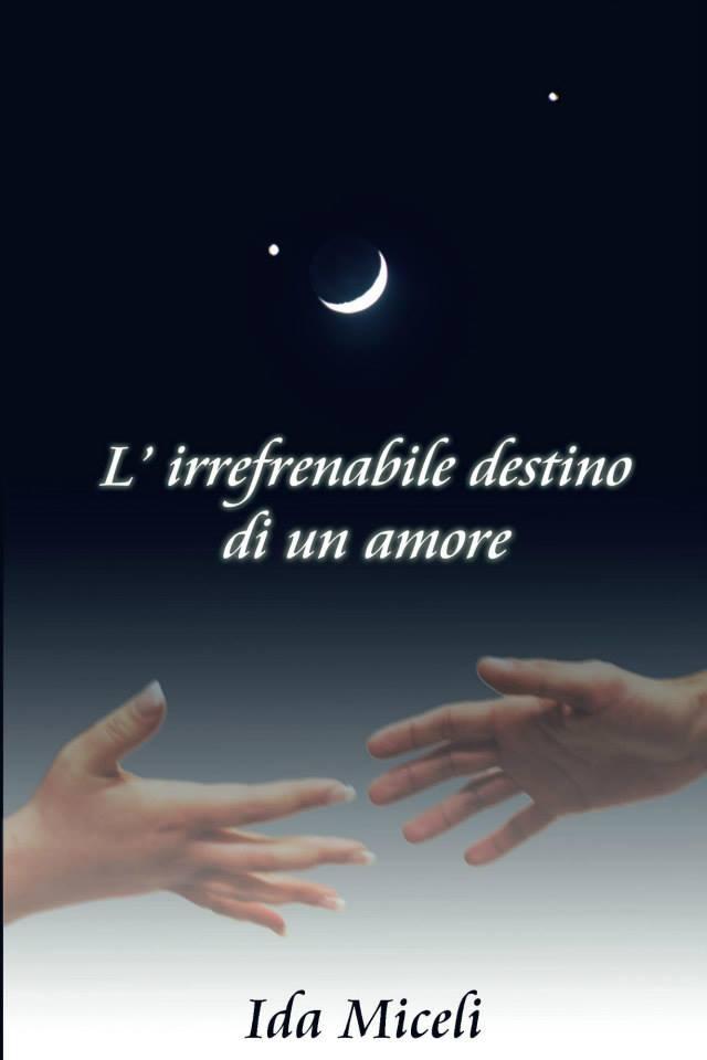 L'irrefrenabile destino di un amore
