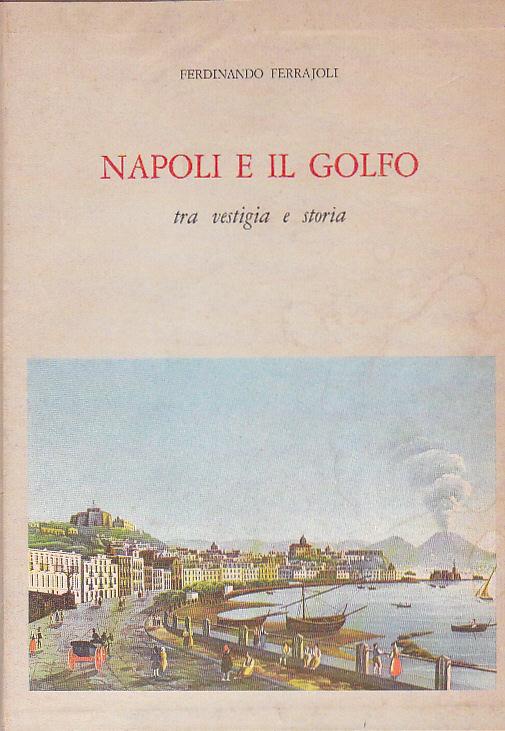 Napoli e il Golfo (vol. 1: Napoli; vol. 2: Il Golfo)