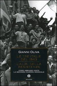 Le tre Italie del 1943 - L'alibi della resistenza