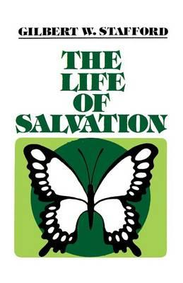The Life of Salvation