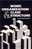 Work organization and class structure