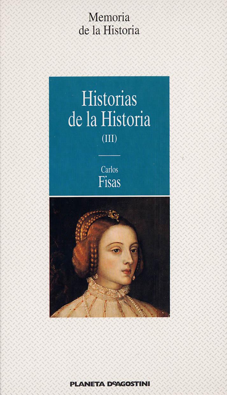 Historias de la Historia (III)